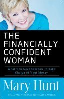 The financially confident woman - Mary Hunt
