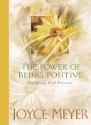 The power of being positive - Joyce Meyer