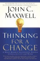 Thinking for a Change -John C. Maxwell